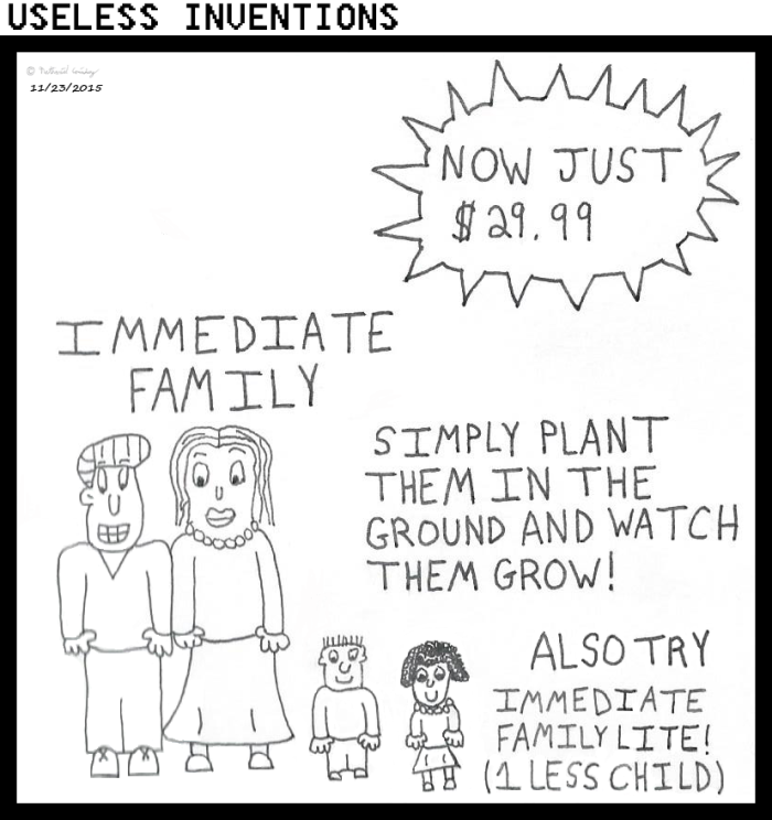 Useless Inventions - Immediate Family