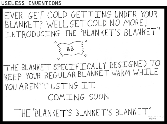 Useless Inventions - Blanket's Blanket
