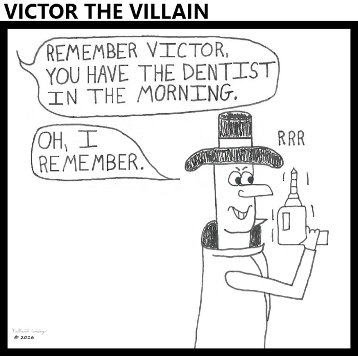 Victor -Dentist in the Morning