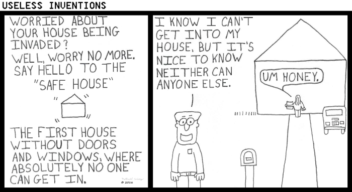 Useless Inventions - Safe House