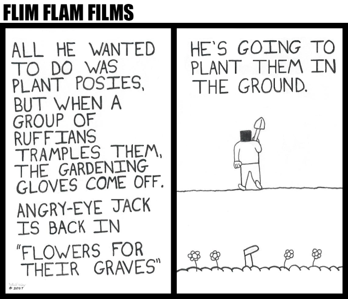 Flim Flam Films - Flowers for Their Graves