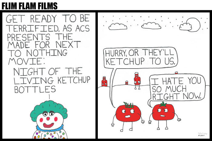 Flim Flam Films - Night of the Living Ketchup Bottles