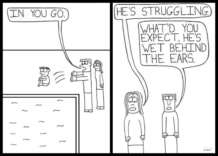 Wet Behind the Ears