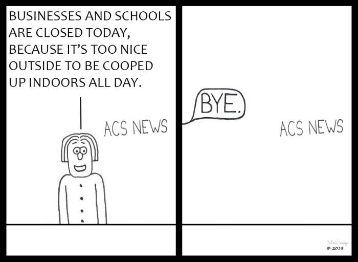 ACS News - Too Nice Outside