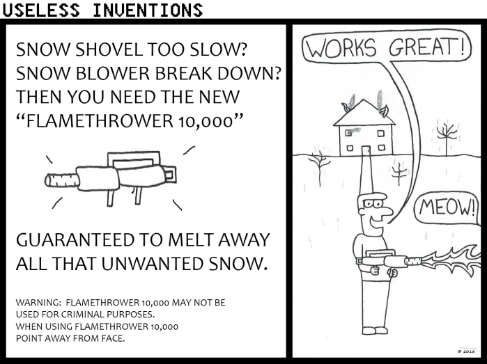 Useless Inventions - Flamethrower 10,000