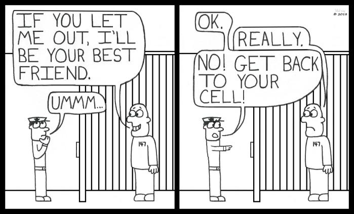 I'll Be Your Best Friend - Prisoner