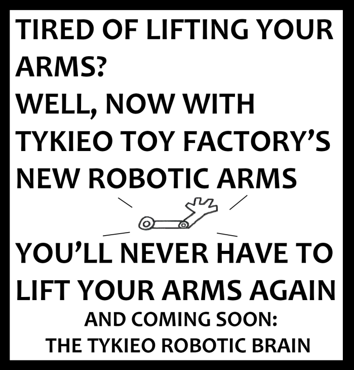 Tykieo Toy Factory - Robotic Arms