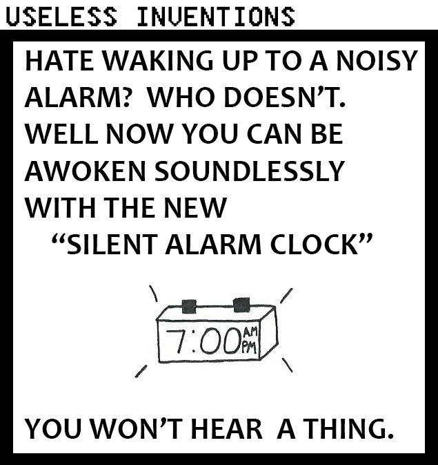 Useless Inventions - Silent Alarm Clock