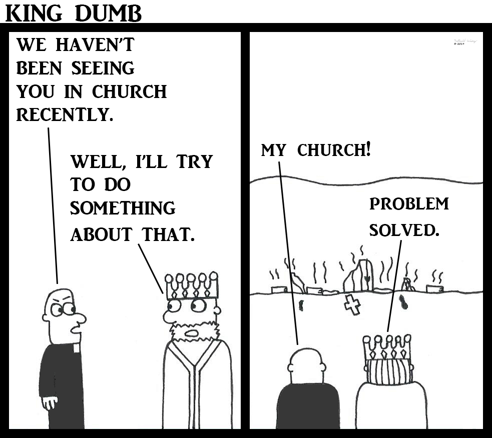 king dumb - church burnt down