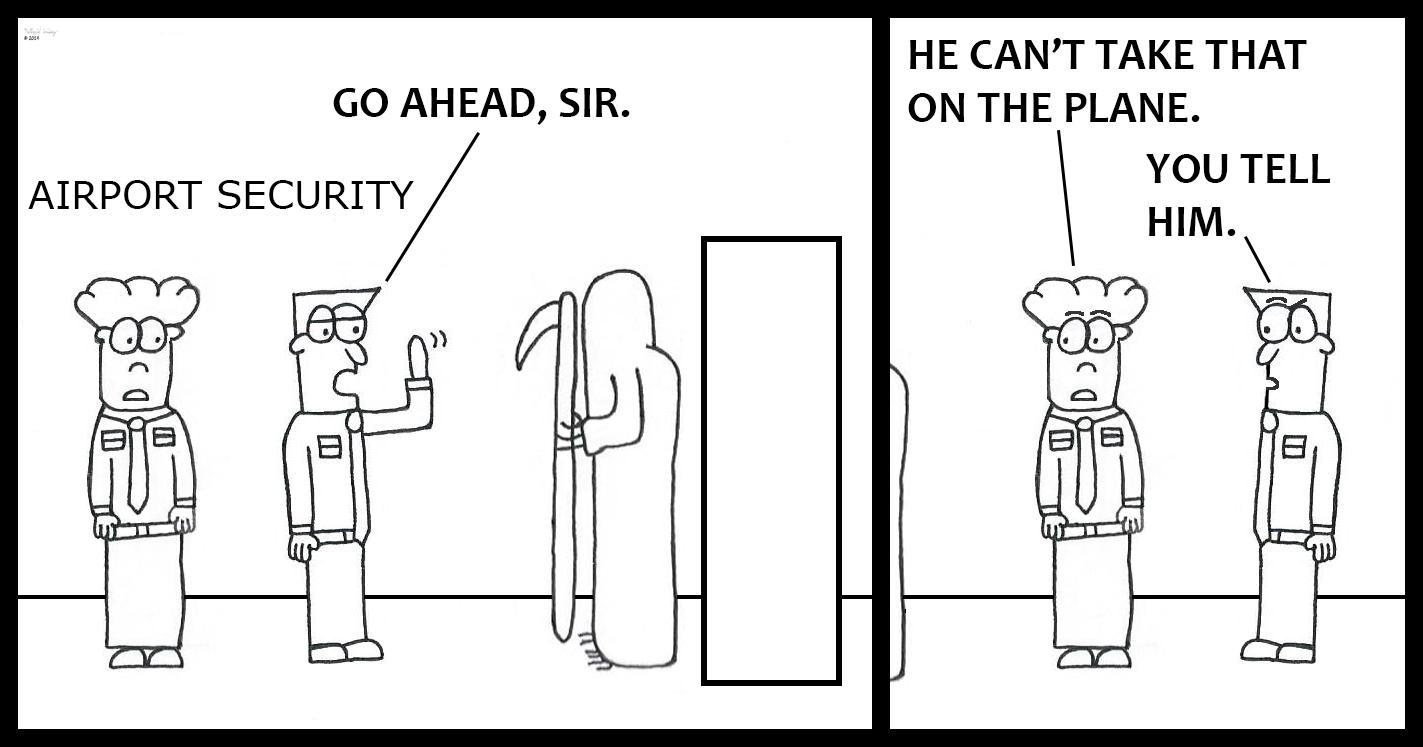 Grim Reaper - Airport Security