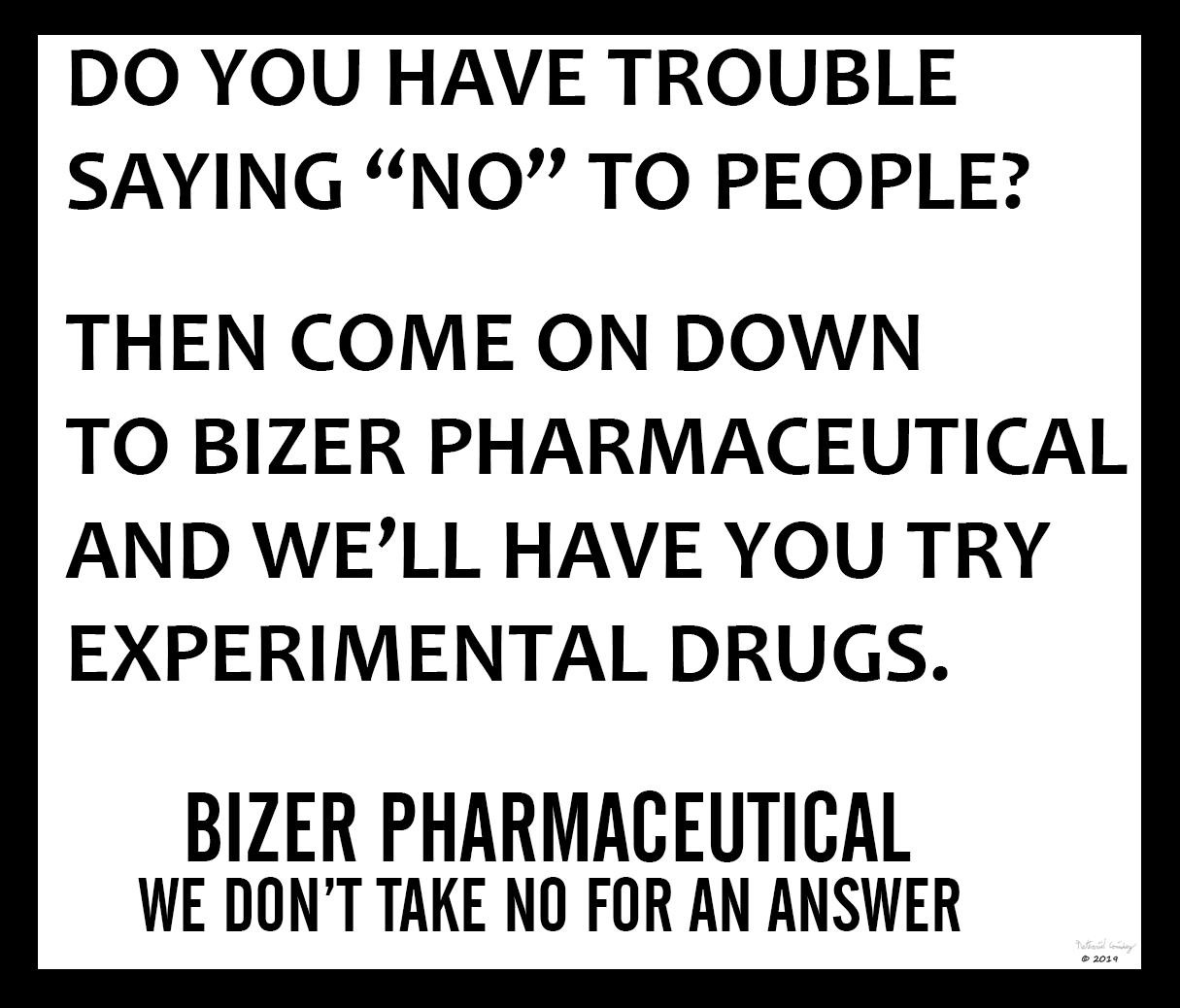 Bizer Pharmaceutical - Say No