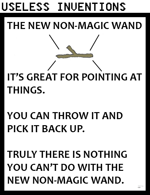 Useless Inventions - Non-Magic Wand