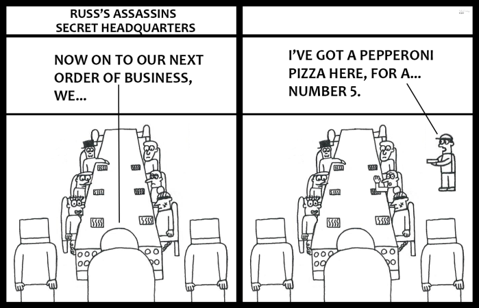 Russ's Assassins - Pizza Delivery