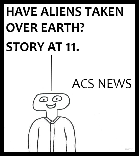 ACS News - Aliens Take Earth