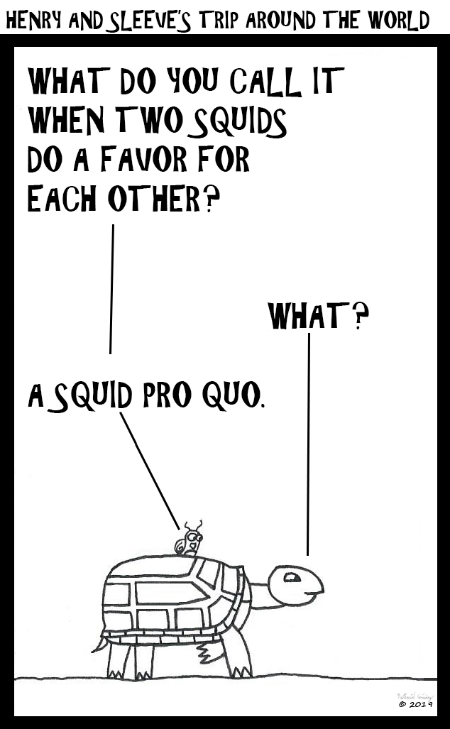 Henry and Sleeve - Squid Pro Quo
