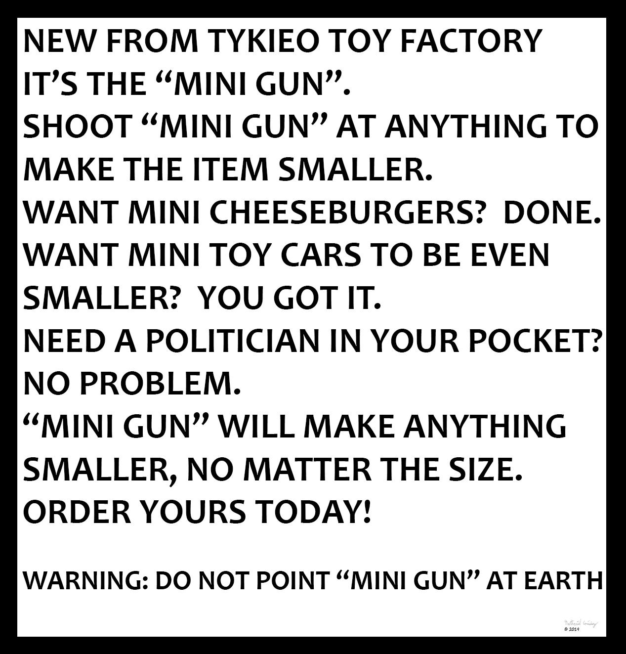 Tykieo Toy Factory - Mini Gun