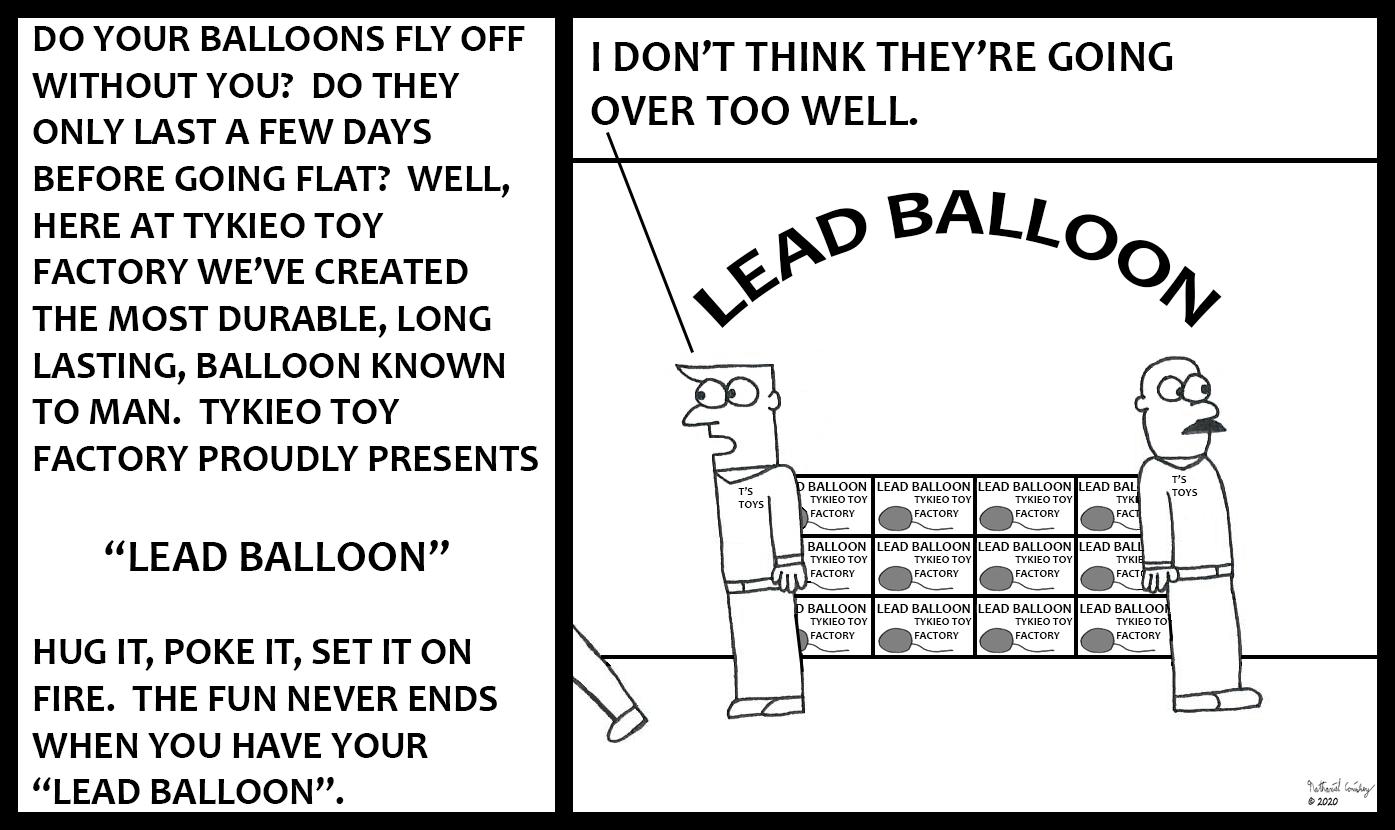 Tykieo Toy Factory - Lead Balloon
