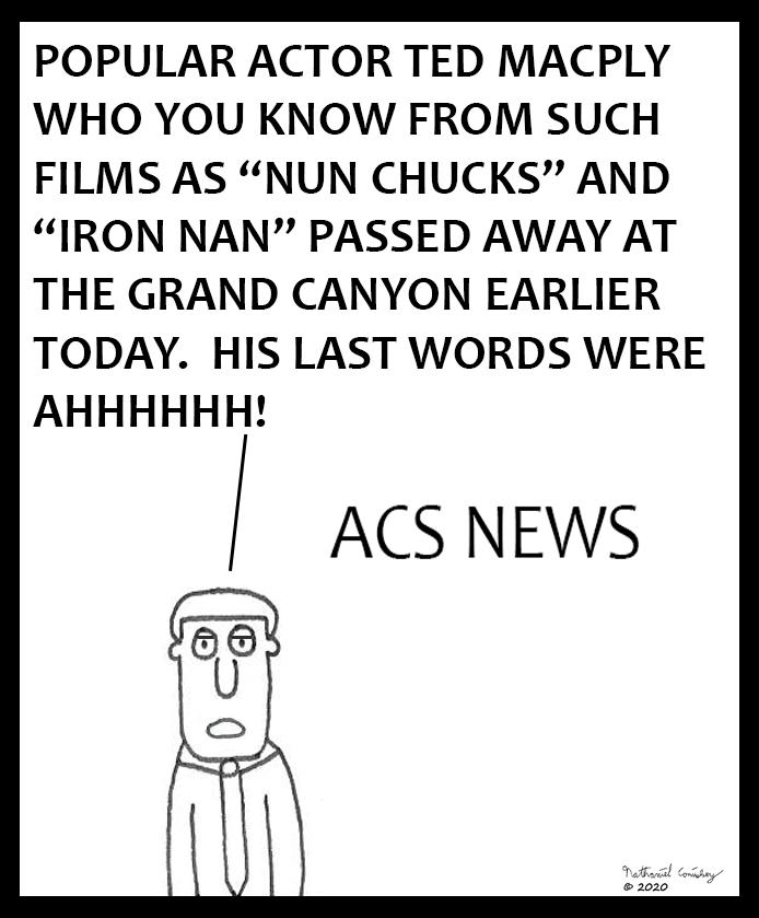 ACS News - Actor's Last Words